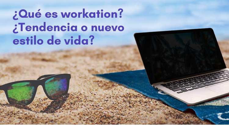 que es workation