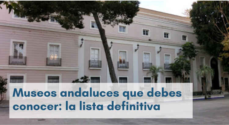 museos andaluces